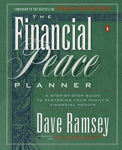 the-financial-peace-planner-a-step-by-step-guide-to-restoring-your-familys-financial-health