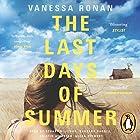 The Last Days of Summer Hörbuch von Vanessa Ronan Gesprochen von: Barbara Barnes, Becca Stewart, Kristin Atherton, Stuart Milligan