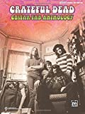 Grateful Dead -- Guitar TAB Anthology: Authentic Guitar TAB by Grateful Dead (5-Aug-2014) Sheet music