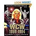 The History of Professional Wrestling: World Championship Wrestling 1989-1994
