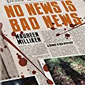 No News Is Bad News Audiobook by Maureen Milliken Narrated by Trudi Knoedler