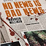 No News Is Bad News | Maureen Milliken