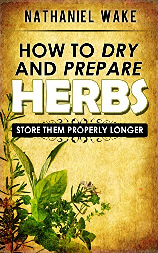 herbshow-to-dry-and-prepare-your-herbs-a-herbal-beginners-guide-easy-to-follow-and-learn-how-to-dry-