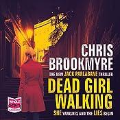 Dead Girl Walking | [Chris Brookmyre]