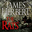 The Rats: The Rats Series, Book 1 Audiobook by James Herbert Narrated by David Rintoul