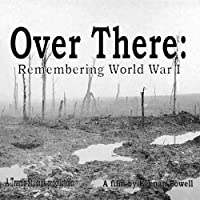 Over There: Remembering World War I