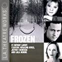 Frozen (Dramatized)  by Bryony Lavery Narrated by Rosalind Ayres, Jeffrey Donovan, Laila Robins