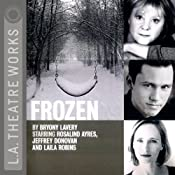 Frozen (Dramatized) | [Bryony Lavery]