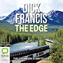 The Edge (       UNABRIDGED) by Dick Francis Narrated by Tony Britton