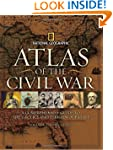 Atlas of the Civil War: A Complete Gu...