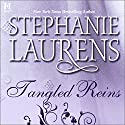 Tangled Reins Audiobook by Stephanie Laurens Narrated by Gayle Hendrix
