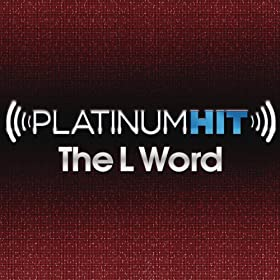 Platinum Hit: The L Word