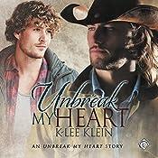 Unbreak My Heart | [K-lee Klein]
