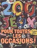 """Afficher """"200 jeux pour toutes les occasions !"""""""