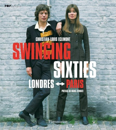 swinging sixties , Londres-Paris