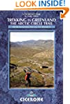 Trekking in Greenland: The Arctic Cir...
