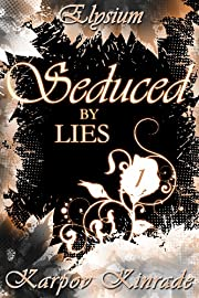 Seduced by Lies Vol. 1 - Elysium (The Seduced Saga Book 4)
