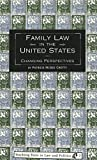 img - for Family Law in the United States: Changing Perspectives (Teaching Texts in Law and Politics) by Patricia McGee Crotty (1999-04-01) book / textbook / text book
