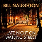 Late Night on Watling Street | Bill Naughton