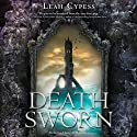 Death Sworn Audiobook by Leah Cypess Narrated by Cris Dukehart