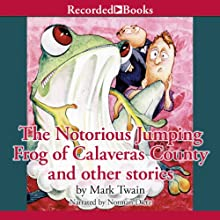 The Notorious Jumping Frog of Calaveras County and Other Stories (       UNABRIDGED) by Mark Twain Narrated by Norman Dietz