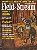 img - for Field and Stream (incorporating: Living Outdoors), vol. LXXIV (74), no. 6 (October 1969): Your Guide to Trophy Mule Deer Country, Surest Way to Bag a Whitetail, Can a Deer Herd Be Shot Out?, Should We Hunt Deer with Dogs?, etc. book / textbook / text book