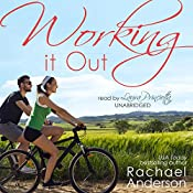 Working It Out | [Rachael Anderson]