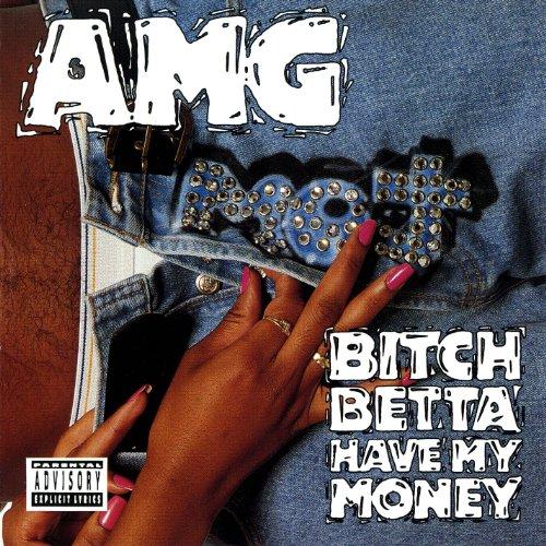 bitch-betta-have-my-money