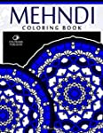 Mehndi Coloring Book: Stress Relievin...