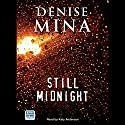 Still Midnight Audiobook by Denise Mina Narrated by Katy Anderson