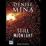 Still Midnight | Denise Mina