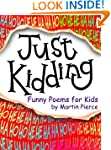 Just Kidding - funny poems for kids