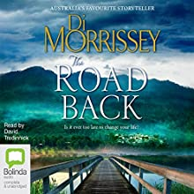The Road Back (       UNABRIDGED) by Di Morrissey Narrated by David Tredinnick