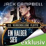 Ein halber Sieg (Die Verschollene Flotte 8) (audio edition)