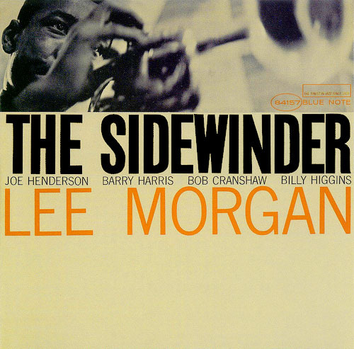 (Hard Bop, Trumpet Jazz) Lee Morgan / Joe Henderson / Barry Harris / Bob Cranshaw / Billy Higgins - The Sidewinder (Steve Hoffman Mastered) - (1964) - 2010, FLAC (tracks+.cue), lossless