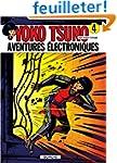 Yoko Tsuno, tome 4 : Aventures �lectr...