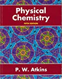 Physical Chemistry (0198557302) by Atkins, Peter W.
