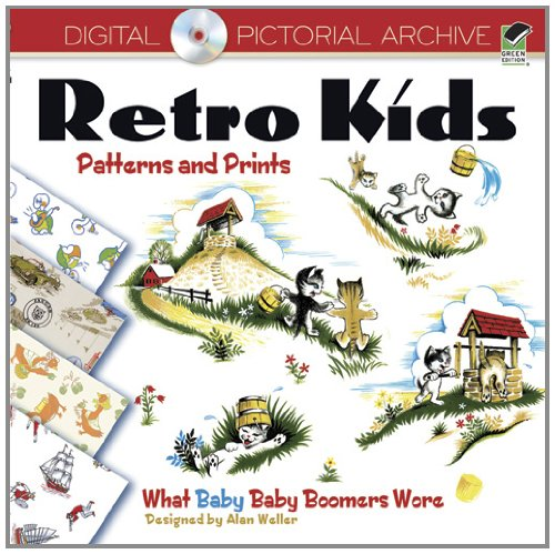 Retro Kids Patterns And Prints: What Baby Baby Boomers Wore (Dover Pictorial Archive) front-21077
