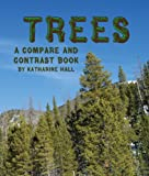 Katharine Hall Trees: A Compare and Contrast Book