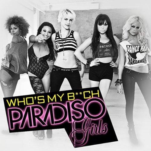 paradiso girls aria. Paradiso Girls – Who#39;s My