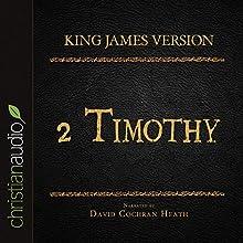Holy Bible in Audio - King James Version: 2 Timothy (       UNABRIDGED) by King James Version Narrated by David Cochran Heath