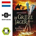 De koninklijke leerling (De Grijze Jager 12) | John Flanagan