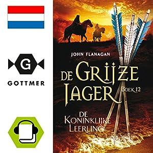 De koninklijke leerling (De Grijze Jager 12) Audiobook