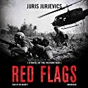 Red Flags Audiobook by Juris Jurjevics Narrated by Joe Barrett