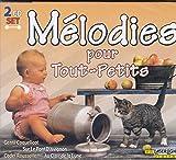 MELODIES POUR TOUT-PETITS (CD) ~ Various Artists Cover Art