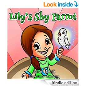 "Children's books : ""Lily's Shy Parrot"",( Illustrated Book for ages 3-8. Teaches your kid an important social skill) (Beginner readers) (Bedtime story) (Social skills for kids collection)"