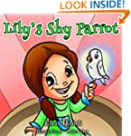 "Children's books : ""Lily's Shy Parrot..."