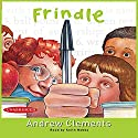 Frindle (       UNABRIDGED) by Andrew Clements Narrated by Keith Nobbs