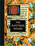 The Hastings Hours (Illuminated Gift) (0764900021) by Janet Backhouse