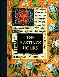 The Hastings Hours (Illuminated Gift)